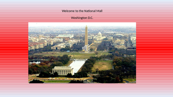 THE NATIONAL MALL VIRTUAL FIELD TRIP