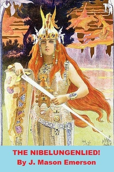 GERMAN LITERATURE SERIES: THE NIBELUNGENLIED (Comparable w