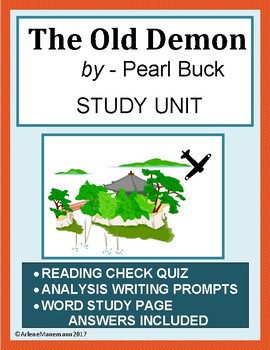 THE OLD DEMON by Pearl Buck - Short Story Unit