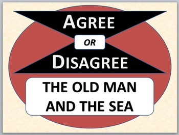 THE OLD MAN AND THE SEA - Agree or Disagree Pre-reading Activity