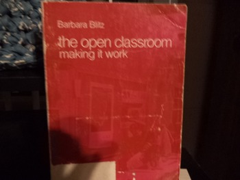 THE OPEN CLASSROOM     By Barbara Blitz