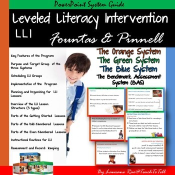 THE ORANGE GREEN AND BLUE LEVELED LITERACY INTERVENTION LLI SYSTEMS