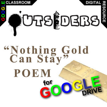 THE OUTSIDERS Poem Study - Nothing Gold Can Stay (Created for Digital)