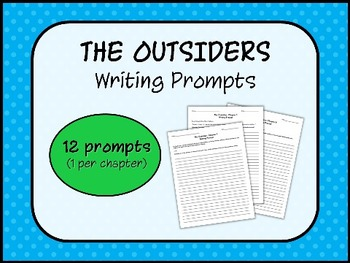 THE OUTSIDERS by S.E. Hinton - Writing Prompts (1 per chapter)