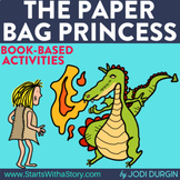 THE PAPER BAG PRINCESS Activities and Read Aloud Lessons for Distance Learning