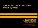 THE PARALLEL STRUCTURE FOUR-SQUARE: A SDAIE/SIOP LESSON FO
