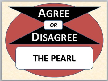 THE PEARL - Agree or Disagree Pre-reading activity