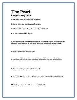 THE PEARL by John Steinbeck Chapter I Study Guide Questions w/keys