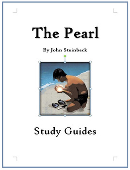 THE PEARL by John Steinbeck Complete Study Guide Questions w/keys
