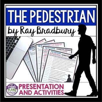THE PEDESTRIAN BY RAY BRADBURY (SHORT STORY PRESENTATION &
