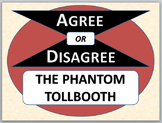 THE PHANTOM TOLLBOOTH - Agree or Disagree Pre-reading Activity