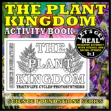 THE PLANT KINGDOM: Exploring the World of Plants (Science Foundations series)