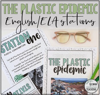 THE PLASTIC EPIDEMIC: LEARNING STATIONS FOR MIDDLE SCHOOL