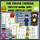 THE POLAR EXPRESS TODDLER BOOK UNIT