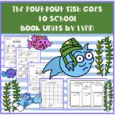 THE POUT-POUT FISH GOES TO SCHOOL BOOK UNIT