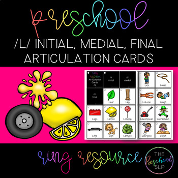 THE PRESCHOOL SLP: Articulation Cards Resource Ring /l/ initial, medial, final
