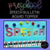 THE PRESCHOOL SLP: Speech Bulletin Board Topper FREEBIE
