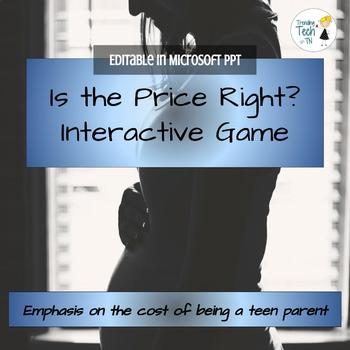"The Cost of being a teen parent GAME ""Is the Price Right?"""