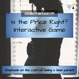 The Cost of Teen Parenting GAME - Microsoft PPT