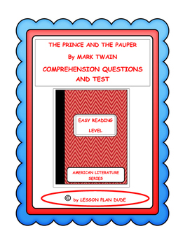 THE PRINCE AND THE PAUPER- QUESTIONS AND TEST-ADAPTED VERSION