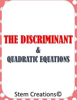 ALGEBRA 2: THE DISCRIMINANT IN QUADRATIC EQUATIONS