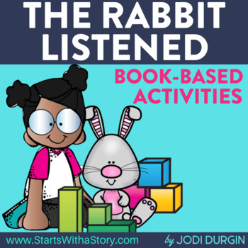 THE RABBIT LISTENED Activities and Read Aloud Lessons