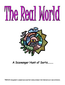 THE REAL WORLD SCAVENGER HUNT TEKS 8.7b Geometric concepts and properties