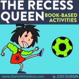 THE RECESS QUEEN Activities and Read Aloud Lessons for Dis