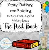 THE RED BOOK (Story Outlining and Retelling)
