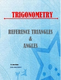 TRIGONOMETRY: THE REFERENCE TRIANGLE AND THE REFERENCE ANGLE