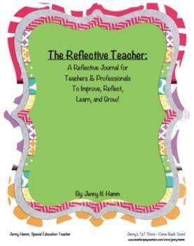 THE REFLECTIVE TEACHER- Reflective Journal for Teachers/Professionals/Educators!