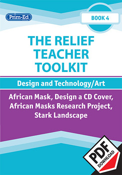 THE RELIEF TEACHER TOOLKIT: BOOK 4 DESIGN AND TECHNOLOGY/ART UNIT (Y5/P6, Y6/P7)