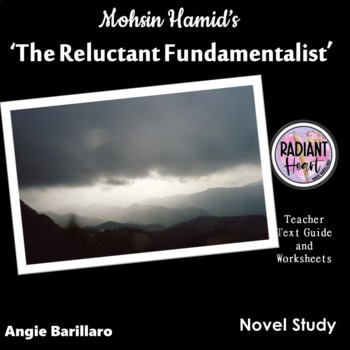 THE RELUCTANT FUNDAMENTALIST - MOSHIN HAMID WORKSHEETS