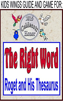 THE RIGHT WORD: ROGET AND HIS THESAURUS!  Caldecott Medal 2015