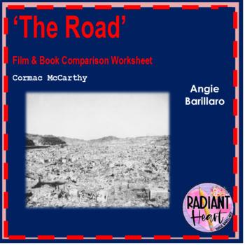 THE ROAD Film vs Novel Worksheets Radiant Heart