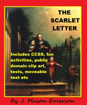 THE SCARLET LETTER with PLOT, TESTS, KEYS, FUN ACTIVITIES, ETC