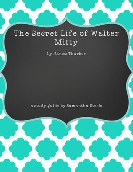 The Secret Life of Walter Mitty by James Thurber - study guide (CCSS aligned)