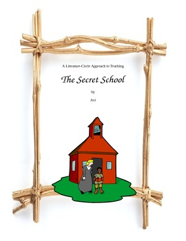 THE SECRET SCHOOL Full Literature Circle Unit