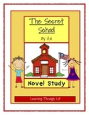 Avi THE SECRET SCHOOL * Novel Study
