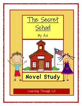 Avi THE SECRET SCHOOL * Novel Study