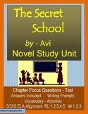 THE SECRET SCHOOL by Avi, Novel Study
