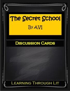 Avi THE SECRET SCHOOL - Discussion Cards