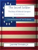 THE SECRET SOLDIER The Story of Deborah Sampson - Comprehension & Text Evidence