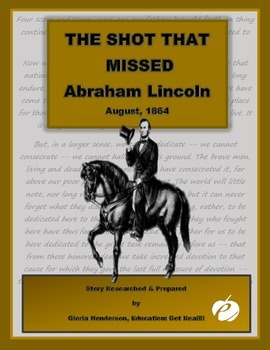 THE SHOT THAT MISSED ABRAHAM LINCOLN - A True Story
