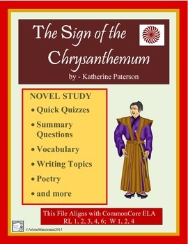 THE SIGN of the CHRYSANTHEMUM Quick Quizzes, Summary Questions, & Activities