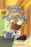 THE SNIPS: Fudge Pancake Tacos - AUDIO book