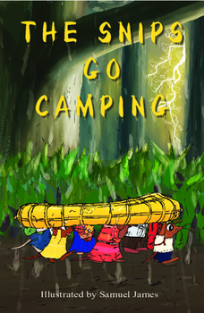 THE SNIPS GO CAMPING - AUDIO book