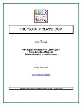 """THE """"SOUND"""" CLASSROOM, Using Sound & Music to Enhance Learning"""