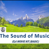 THE SOUND OF MUSIC ELA MOVIE KIT BASIC