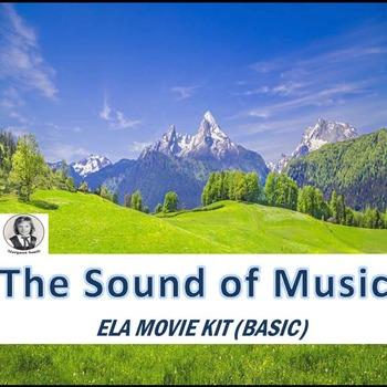 THE SOUND OF MUSIC ELA MOVIE KIT BASIC